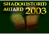 AMBERshadowstorm Award 2003